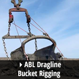 ABL Dragline Bucket Rigging